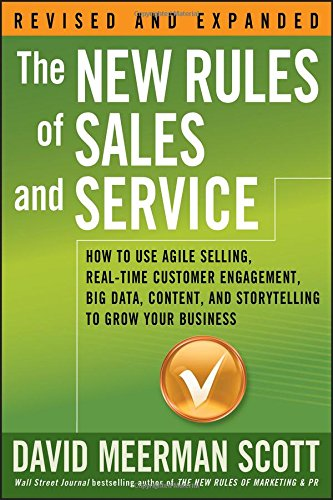 david meerman scott the new rules of sales and service content strategy and modern marketing and sales